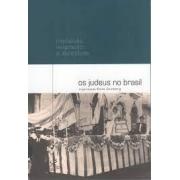 Os judeus no Brasil: inquisição, imigração e identidade