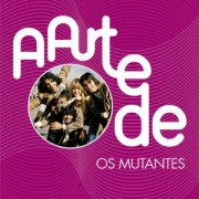 Os Mutantes – A Arte De Os Mutantes CD