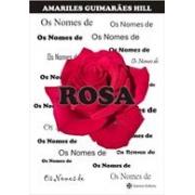 OS NOMES DE ROSA