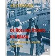 Os Rolling Stones no Brasil: do descobrimento à conquista (1968-1999)