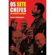 Os sete chefes do império soviético