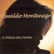 OSWALDO MONTENEGRO - A ALDEIA DOS VENTOS CD