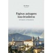 PAGINAS PAISAGENS LUSO-BRASILEIRAS: ESTUDOS LITERARIOS
