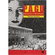Pagu: literatura e revolução