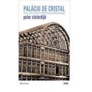 Palácio de cristal. Para uma teoria filosófica da globalização