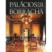 PALACIOS DA BORRACHA