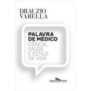 PALAVRA DE MEDICO: CIENCIA, SAUDE E ESTILO DE VIDA