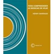 PARA COMPREENDER AS MUSICAS DE HOJE
