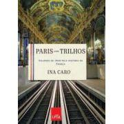 Paris Sobre Trilhos