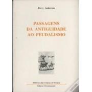 PASSAGENS DA ANTIGUIDADE AO FEUDALISMO