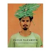 PAULO NAZARETH, ARTE CONTEMPORANEA/LTDA