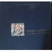 Pedro Americo e o olhar oitocentista