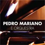 Pedro Mariano e Orquestra CD