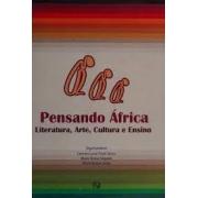 Pensando África: literatura, arte, cultura e ensino