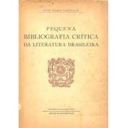 Pequena bilbiografia crítica da literatura brasileira
