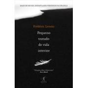 PEQUENO TRATADO DE VIDA INTERIOR