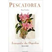 Pescatorea. Iconografia das orquídeas: 1854-1860