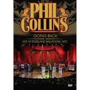 PHIL COLLINS - GOING BACK / LIVE AT ROSELAND BALLROOM NYC - DVD