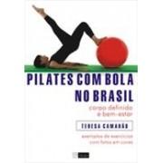 PILATES COM BOLA NO BRASIL: CORPO DEFINIDO E BEM ESTAR