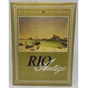 Rio Antigo.  Pintura & pintores