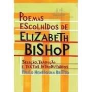 POEMAS ESCOLHIDOS DE ELIZABETH BISHOP