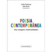 Poesia contemporânea: voz, imagem, materialidades
