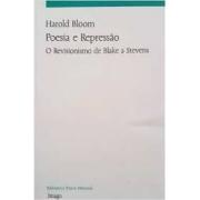 POESIA E REPRESSAO: O REVISIONISMO DE BLAKE A STEVENS