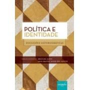 POLITICA E IDENTIDADE: DISCUSSOES HISTORIOGRAFICAS