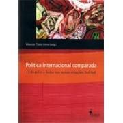 POLITICA INTERNACIONAL COMPARADA: O BRASIL E A INDIA NAS NOVAS RELAÇOES SUL-SUL