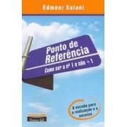 PONTO DE REFERENCIA: COMO SER O N1 E NAO +1 (AUTOGRAFADO)