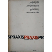 Praxis: instauração crítica e criativa. Número 1