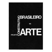 Projeto constutivo brasileiro na arte (1950-1962)