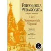 Psicologia pedagógica (edição comentada)