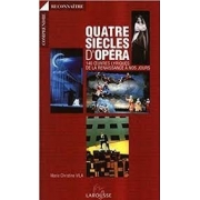 QUATRE SIECLES D'OPERA
