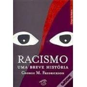 Racismo: uma breve história