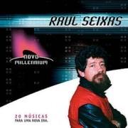 Raul Seixas – Novo Millennium - 20 Músicas Para Uma Nova Era