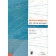 REDES SENSORIAIS: ARTE, CIENCIA, TECNOLOGIA