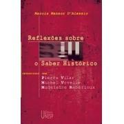 REFLEXOES SOBRE O SABER HISTORICO