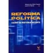 Reforma política. Lições da história recente