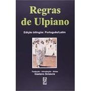 REGRAS DE ULPIANO (BILINGUE)