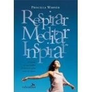 Respirar, meditar, inspirar. A jornada de uma mulher em busca de calma e paz de espírito