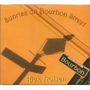 RICK TROLSEN: SUNRISE ON BOURBON STREET - CD