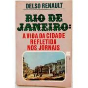 RIO DE JANEIRO: A VIDA DA CIDADE REFLETIDA NOS JORNAIS
