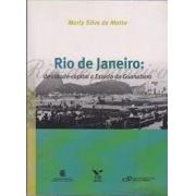 Rio de Janeiro: de cidade-capital a Estado da Guanabara (Autografado)