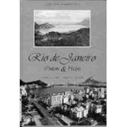 RIO DE JANEIRO: ONTEM E HOJE 1