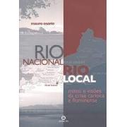 Rio nacional, Rio local: mitos e visões da crise carioca e fluminense