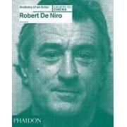 Robert De Niro. Anatomy of an actor
