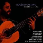 Rogério Caetano convida - ao vivo no Rio