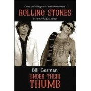 ROLLING STONES: UNDER THEIR THUMB