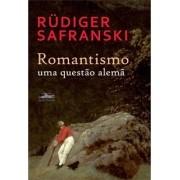 Romantismo: uma questão alemã